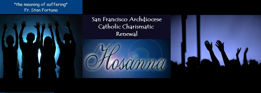 San Francisco Catholic Charismatic Renewal - On the Meaning of Suffering