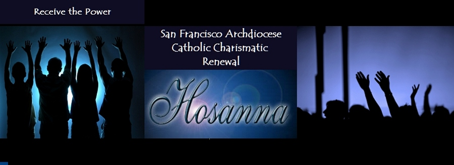San Francisco Catholic Charismatic Renewal -  Receive the Power